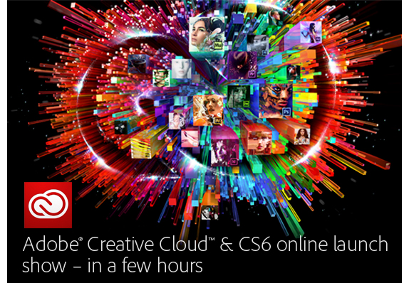 Adobe Creative Cloud and CS6 Launch Event
